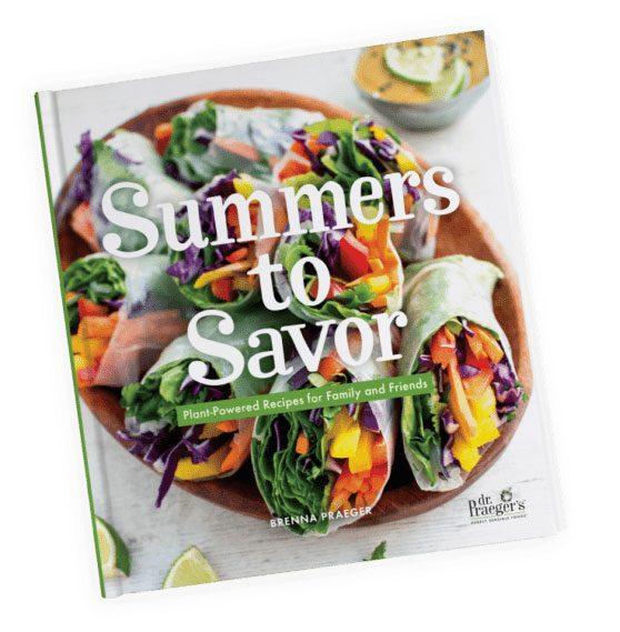 Summers to Savor Dr. Praeger's Cookbook